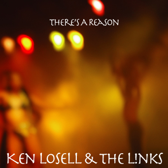 There's A Reason - Ken Losell