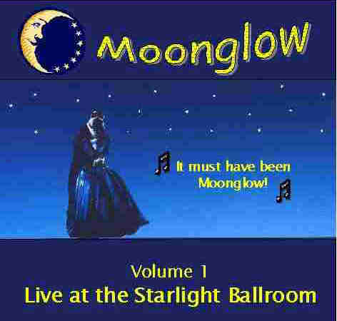 Moonglow ~ Live At The Starlight Ballroom