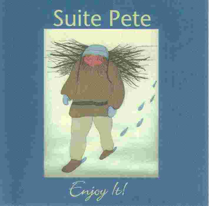 Suite Pete ~ Enjoy It